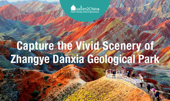 Capture the Vivid Scenery of Zhangye Danxia Geological Park