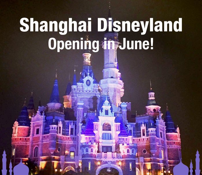 Enchanting Shanghai Disneyland Opens in June